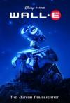 WALL-E (Disney/Pixar WALL-E) (Junior Novel) - Irene Trimble