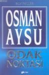Odak Noktası - Osman Aysu