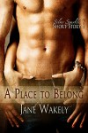A Place To Belong (Mount Brighton Cats, #1) - Jane Wakely
