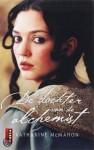 De dochter van de alchemist - Katharine McMahon, Yolande Ligterink