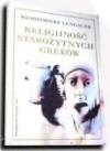 Religijność starożytnych Greków - Włodzimierz Lengauer