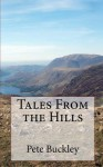 Tales from the Hills - Pete Buckley
