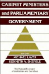 Cabinet Ministers And Parliamentary Government - Michael Laver