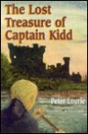 The Lost Treasure of Captain Kidd - Peter Lourie