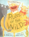 Rules of the Wild: An Unruly Book of Manners - Bridget Levin, Amanda Shepherd