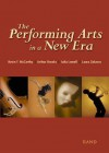 The Performing Arts in a New Era - Kevin McCarthy