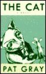 Cat - Pat Gray
