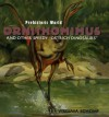"Ornithomimus: And Other Speedy ""Ostrich Dinosaurs"" - Virginia Schomp"