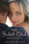 The Juliet Club - Suzanne Harper