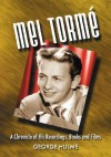 Mel Torme: A Chronicle of His Recordings, Books and Films - George Hulme