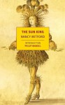 The Sun King - Nancy Mitford, Philip Mansel