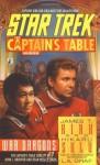 Star Trek: The Captain's Table #1: James T. Kirk & Hikaru Sulu: War Dragons - L.A. Graf