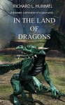 In the Land of Dragons - Richard L. Hummel, Rob Anderson