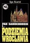 Pan Samochodzik i podziemia Wrocławia - Iga Karst