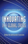 Innovating in a Global Crisis: Riding the Whirlwind of Recession - Fons Trompenaars, Charles Hampden-Turner
