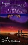 Shotgun Surrender - B.J. Daniels