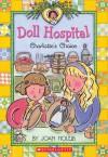 Charlotte's Choice - Joan Holub, Ann Iosa