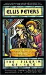 The Pilgrim of Hate - Ellis Peters, Vanessa Benjamin