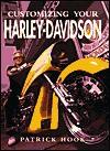 Customizing Your Harley Davidson - Patrick Hook