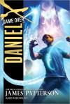 Daniel X: Game Over: (Daniel X 4) - James Patterson