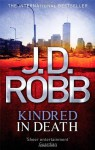 Kindred in Death (In Death #29) - J.D. Robb
