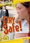 Stay Safe! - Sara Nelson, Jack Desrocher