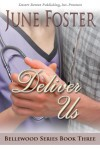 Deliver Us - June Foster