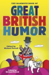 The Mammoth Book of Great British Humor - Michael Powell