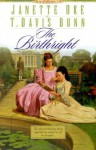 The Birthright (Song of Acadia #3) - Janette Oke, Davis Bunn