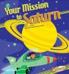 Your Mission to Saturn - M.J. Cosson, Scott Burroughs, Diane M. Bollen