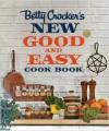 Betty Crocker's New Good and Easy Cookbook - Betty Crocker