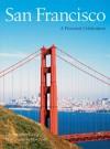 San Francisco: A Pictorial Celebration - Christopher Craig, Penn Publishing Ltd., Elan Penn