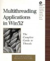 Multithreading Applications in WIN32: The Complete Guide to Threads - James E. Beveridge, Robert Wiener, James E. Beveridge
