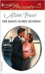 The Boss's Secret Mistress - Alison Fraser