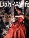 Louise Dahl-Wolfe: A Retrospective - Vicki Goldberg, Louise Dahl-Wolfe, Nan Richardson
