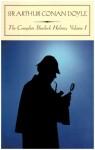 The Complete Sherlock Holmes 1 - Kyle Freeman, Arthur Conan Doyle