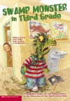 Swamp Monster In The Third Grade - Debbie Dadey, Margeaux Lucas
