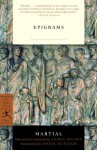 Epigrams (Modern Library Classics) - Martial, James Michie, Shadi Bartsch