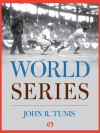 World Series (Open Road) - John R. Tunis
