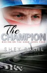 The Champion - Shey Stahl