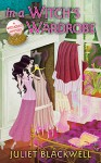 In a Witch's Wardrobe - Juliet Blackwell