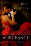 A Time For Change - M.A. Comley