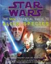 Star Wars: The New Essential Guide to Alien Species (Star Wars: Essential Guides) - Ann Margaret Lewis, Helen Keier, Chris Trevas