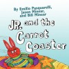 Jr. and the Carrot Coaster - Emilio Pasquarelli, Bill Minear