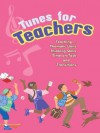 Tunes for Teachers: Teaching....Thematic Units, Thinking Skills, Time-On-Task and Transitions - Susan Paul