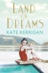 Land of Dreams - Kate Kerrigan