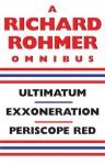 A Richard Rohmer Omnibus - Richard Rohmer