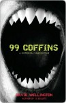 99 Coffins: A Historical Vampire Tale (Vampires, #2) - David Wellington