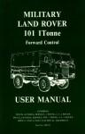 Land Rover (Mil) 101 1 Tonne F/C Mnl - Brooklands Books Ltd