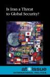 Is Iran a Threat to Global Security? - Stefan Kiesbye